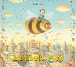 ABEJA Y YO, LA / JAY, ALISON