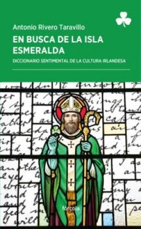 EN BUSCA DE LA ISLA ESMERALDA / RIVERO TARAVILLO, ANTONIO