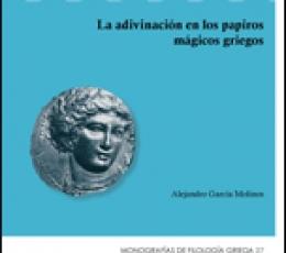 ADIVINACION EN LOS PAPIROS MAGICOS GRIEGOS, LA /...