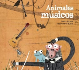 ANIMALES MUSICOS / BLASCO, JULIO ANTONIO /ALCALDE...