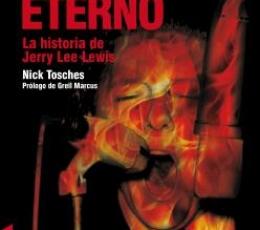 FUEGO ETERNO (HELLFIRE)/LA HISTORIA DE JERRY LEE...