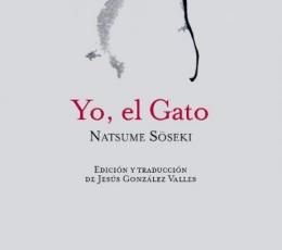 YO EL GATO/ SÖSEKI, NATSUME / GONZALEZ VALLES,...