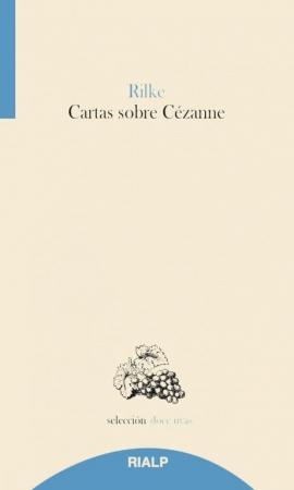 CARTAS SOBRE CEZANNE / RILKE, RAINER MARIA