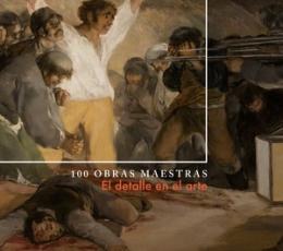 100 OBRAS MAESTRAS/EL DETALLE EN EL ARTE / HODGE,...