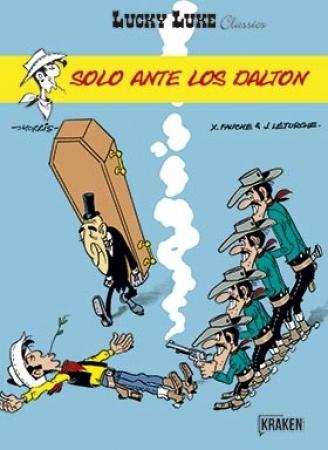 SOLO ANTE LOS DALTON/LUCKY LUKE CLASSICS 09 / FAUCHET, X. /  LETURGIE, JEAN  / MORRIS