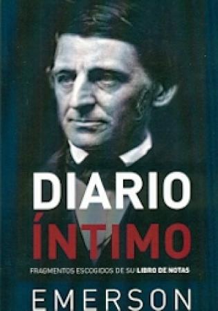 DIARIO INTIMO/RALPH WALDO EMERSON / EMERSON, RALPH WALDO