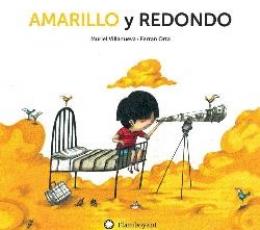 AMARILLO Y REDONDO / VILLANUEVA, MURIEL / ORTA,...