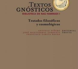 TEXTOS GNOSTICOS/BIBLIOTECA DE NAG HAMMADI I /...