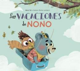 VACACIONES DE NONO, LAS / LAMBERT, FABIEN ÖCKTO /...