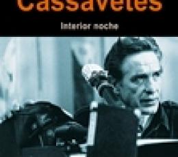 JOHN CASSAVETES/INTERIOR NOCHE / MONTERO, JOSE...