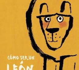 COMO SER UN LEON / VERE, ED