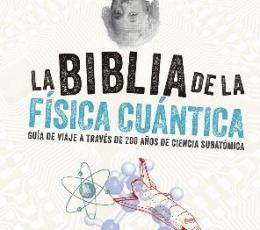 BIBLIA DE LA FISICA CUANTICA, LA / CLEGG, BRIAN