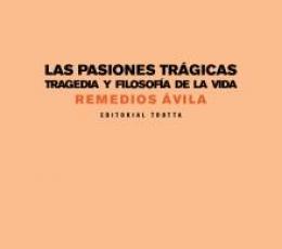 PASIONES TRAGICAS, LAS/TRAGEDIA Y FILOSOFIA DE LA...
