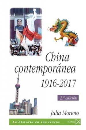 CHINA CONTEMPORANEA 1916-2017 / MORENO, JULIA