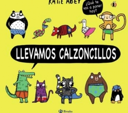 LLEVAMOS CALZONCILLOS / ABEY, KATIE