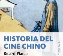 HISTORIA DEL CINE CHINO / PLANAS, RICARD