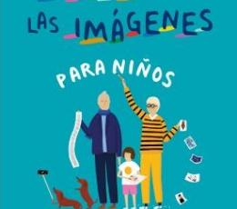 HISTORIA DE LAS IMAGENES PARA NIÑOS /UN VIAJE A...