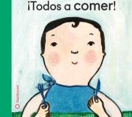 ¡TODOS A COMER! / PARROT, MARC / ARMISEN, EVA