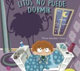 LITOS NO PUEDE DORMIR / SANCHEZ, MIREIA