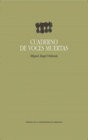 CUADERNO DE VOCES MUERTAS / ORDOVAS, MIGUEL ANGEL