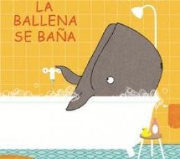 LA BALLENA SE BAÑA / STRABER, SUSANNE