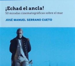 ECHAD EL ANCLA /50 MIRADAS CINEMATROGRAFICAS SOBRE...