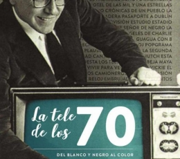 TELE DE LOS 70, LA / HERRERO, MIGUEL