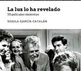 LUZ LO HA REVELADO, LA /50 PELICULAS SINIESTRAS /...