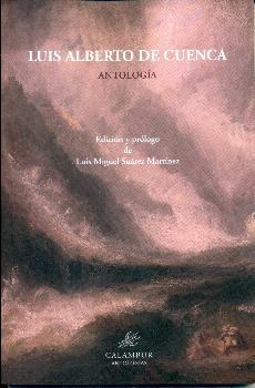 ANTOLOGIA /LUIS ALBERTO CUENCA