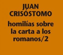 HOMILÍAS SOBRE LA CARTA A LOS ROMANOS / 2 /...