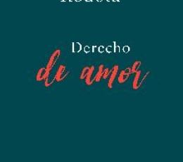 DERECHO DE AMOR / RODOTA, STEFANO