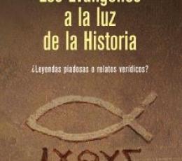 EVANGELIOS A LA LUZ DE LA HISTORIA, LOS /LEYENDAS...