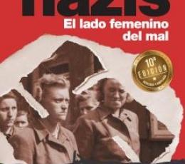 GUARDIANAS NAZIS /EL LADO FEMENINO DEL MAL...