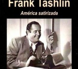 CINE DE FRANK TASHLIN, EL /AMÉRICA SATIRIZADA /...