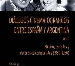 DIÁLOGOS CINEMATOGRÁFICOS ENTRE ESPAÑA Y ARGENTINA...