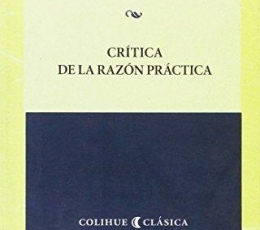 CRÍTICA DE LA RAZÓN PRÁCTICA / IMMANUEL KANT