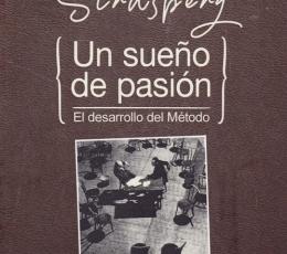 UN SUEÑO DE PASION /EL DESARROLLO DEL METODO /...
