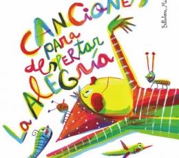 CANCIONES PARA DESPERTAR LA ALEGRÍA / GUBIANAS,...