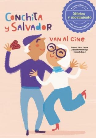 CONCHITA Y SALVADOR VAN AL CINE / PEREZ TESTOR, SUSANA