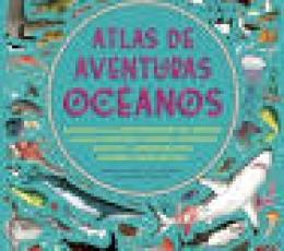 ATLAS DE AVENTURAS OCÉANOS / LETHERLAND, LUCY /...