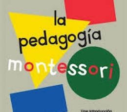 LA PEDAGOGÍA MONTESSORI / CHARLOTTE POUSSIN