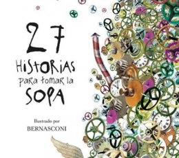 27 HISTORIAS PARA TOMAR LA SOPA / WÖLFEL, URSULA