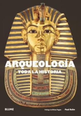 ARQUEOLOGÍA /TODA LA HISTORIA / BAHN, PAUL