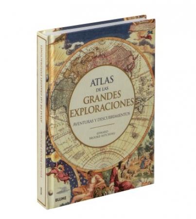 ATLAS DE LAS GRANDES EXPLORACIONES /AVENTURAS Y DESCUBRIMIENTOS / BROOKE-HITCHING, EDWARD