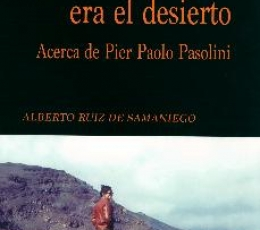 EL LUGAR ERA EL DESIERTO / RUIZ DE SAMANIEGO,...