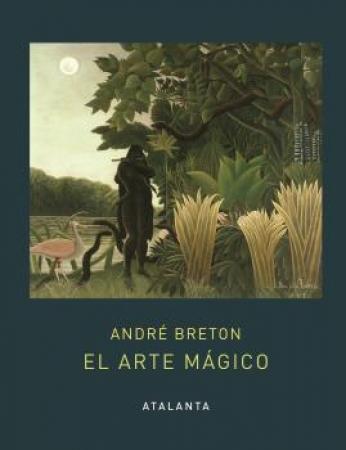 EL ARTE MÁGICO / BRETON, ANDRE