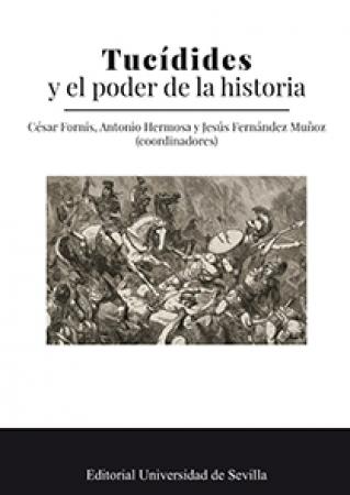 TUCÍDIDES Y EL PODER DE LA HISTORIA /  FORNIS, CESAR