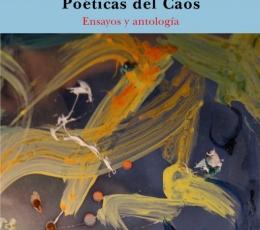 POÉTICAS DEL CAOS / JAIME D. PARRA, ED.