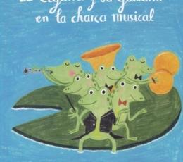 CIGARRA Y SU GUITARRA EN LA CHARCA MUSICAL, LA /...
