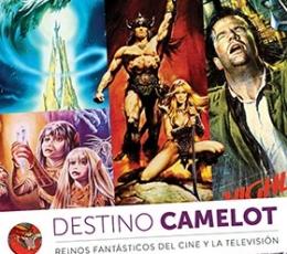 DESTINO CAMELOT /REINOS DE FANTASIA DEL CINE Y LA...